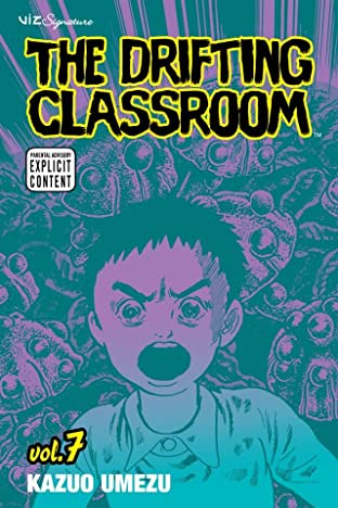 The Drifting Classroom Vol. 7