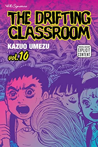The Drifting Classroom Vol. 10