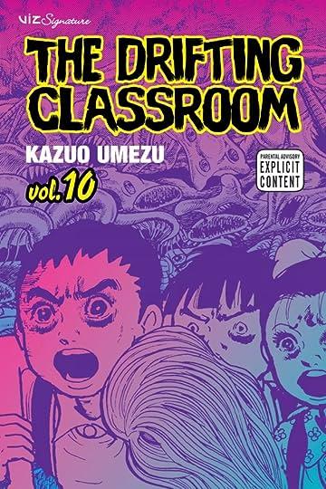 The Drifting Classroom Vol. 10