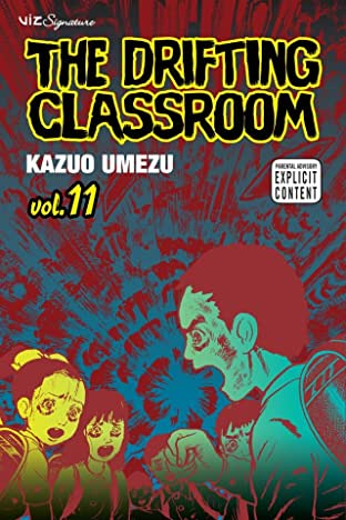 The Drifting Classroom Vol. 11