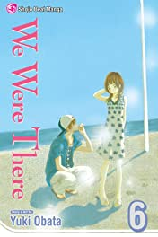 We Were There Vol. 6