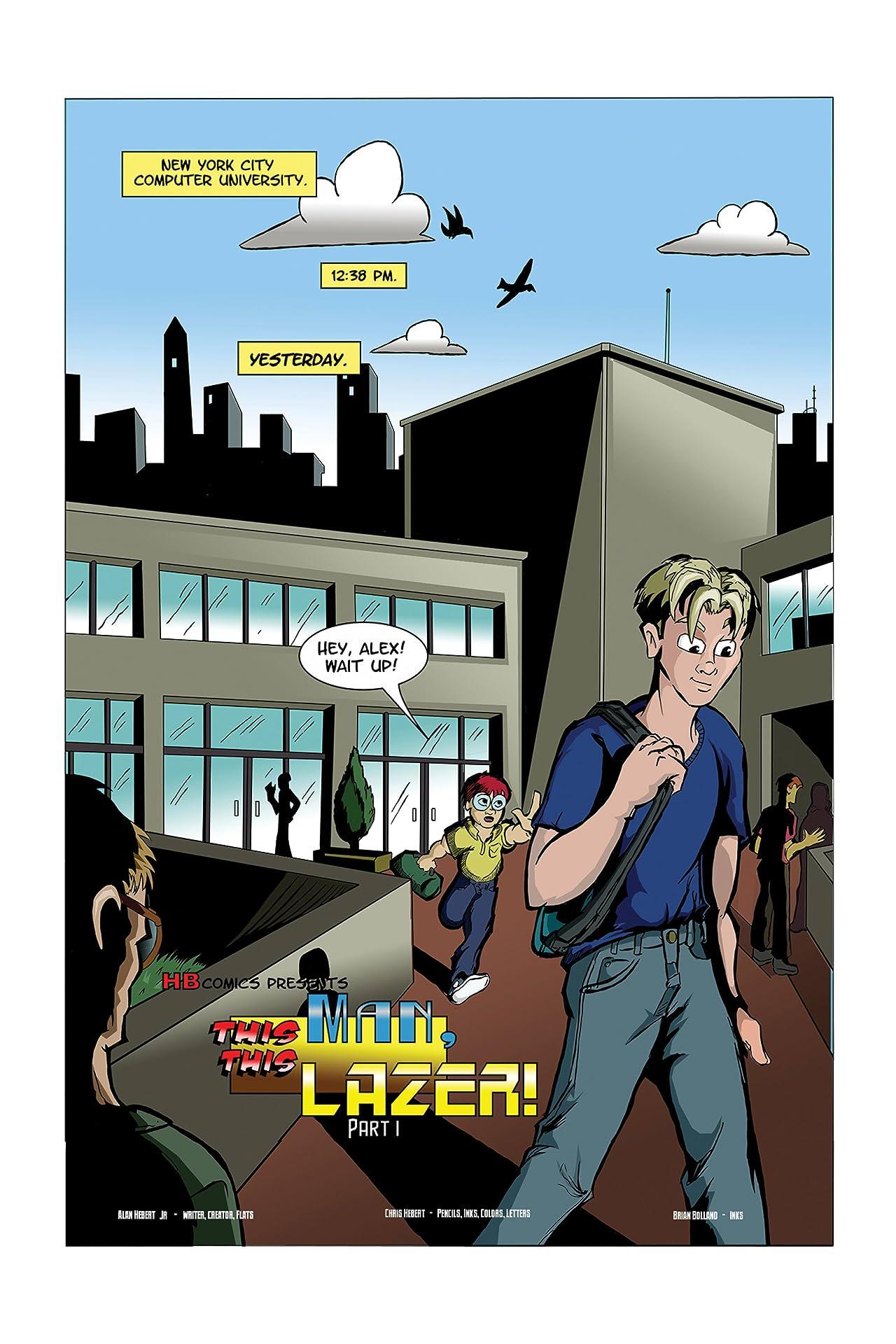 Lazerman Vol. 1: This Man, This Lazer