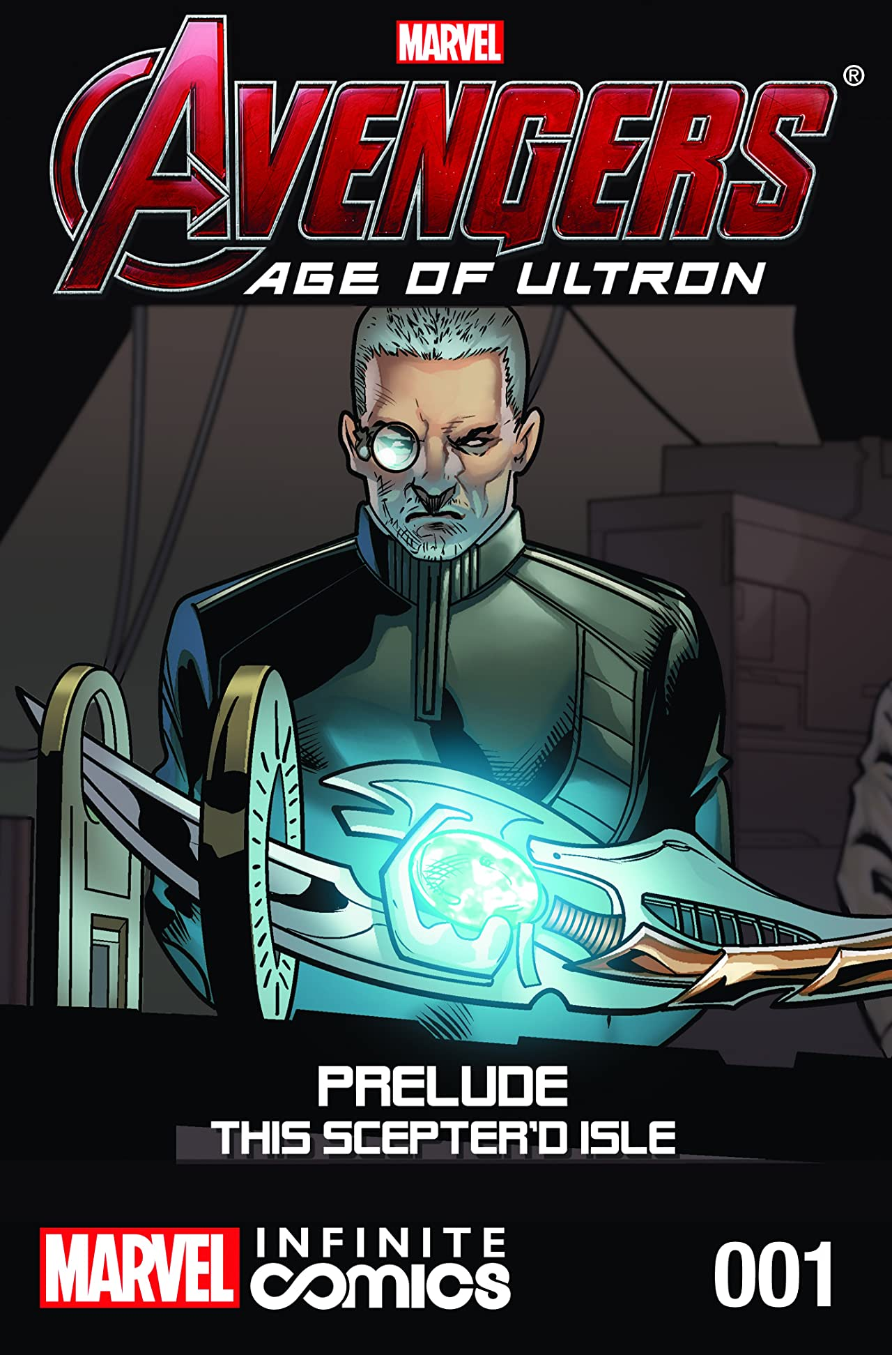 Avengers: Age of Ultron Prelude - This Sceptre'd Isle Infinite Comic #1