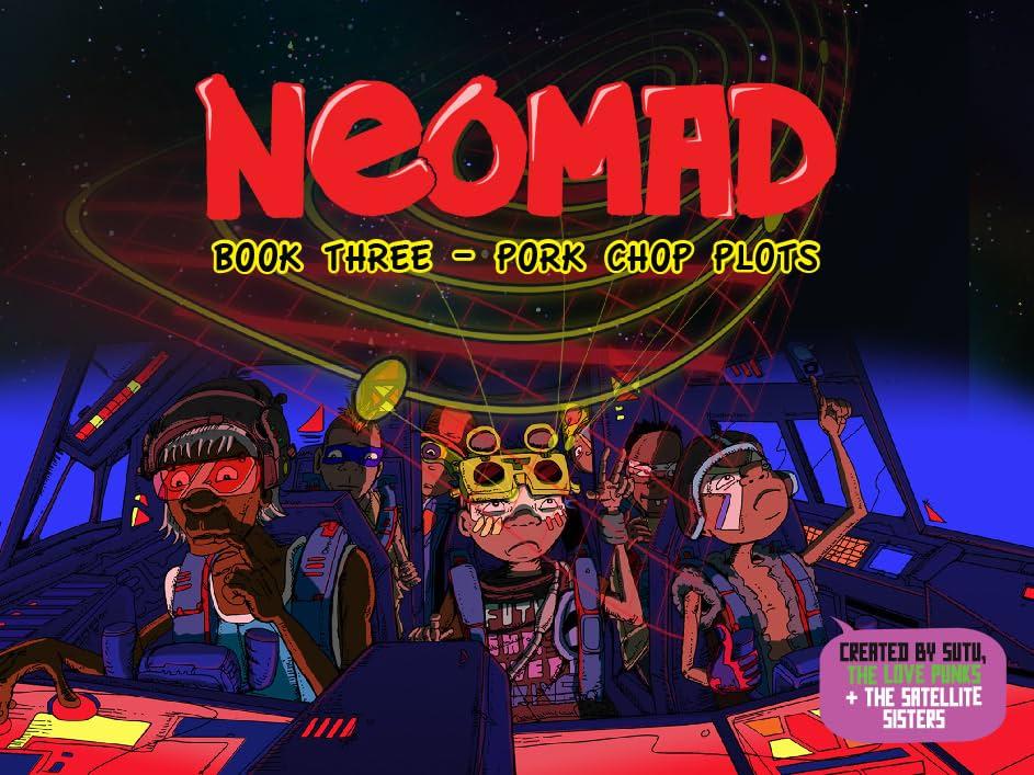 Neomad Vol. 3: Pork Chop Plots