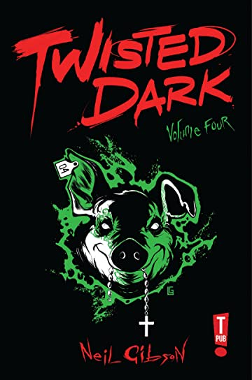 Twisted Dark Vol. 4