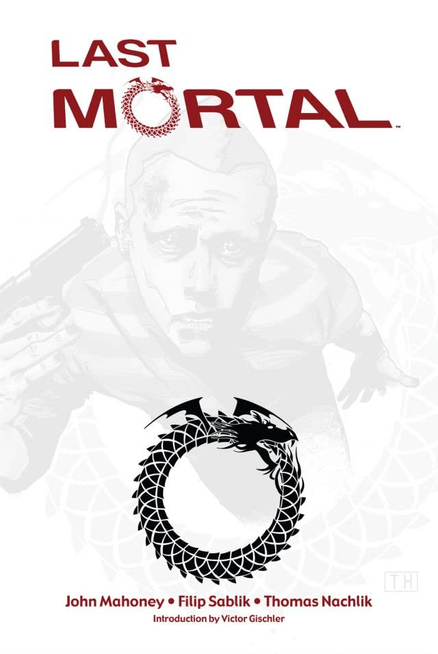 Last Mortal: Collected Edition