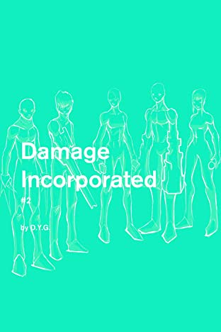 Damage Incorporated #2