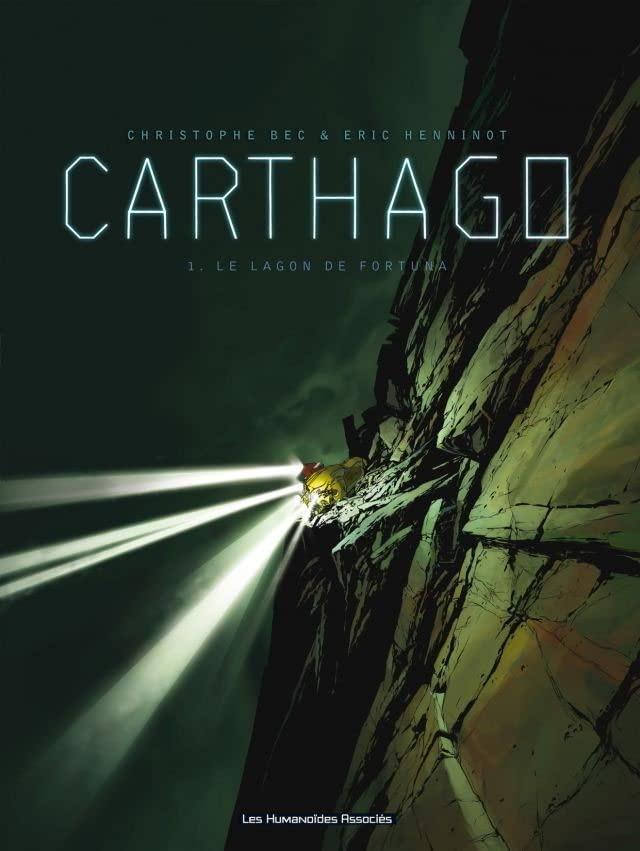 Carthago Vol. 1: Le Lagon de Fortuna
