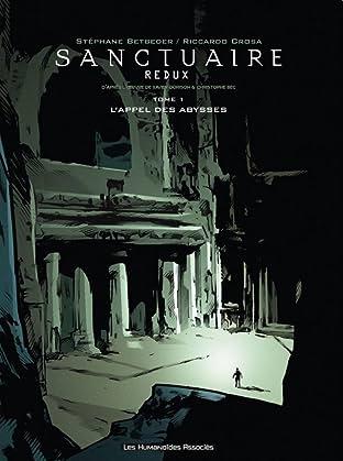 Sanctuaire Redux Vol. 1: L'Appel des abysses