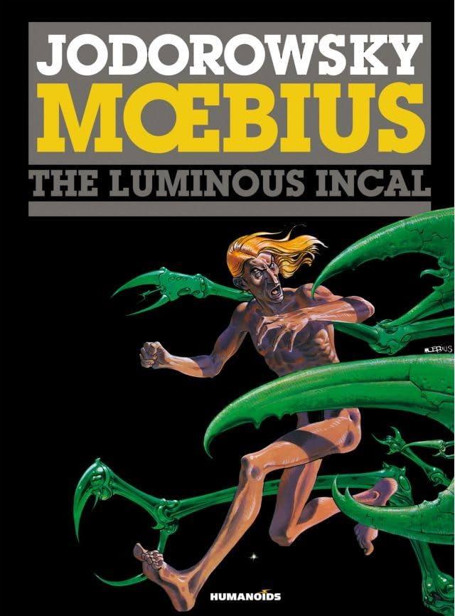 The Incal Vol. 2: The Luminous Incal