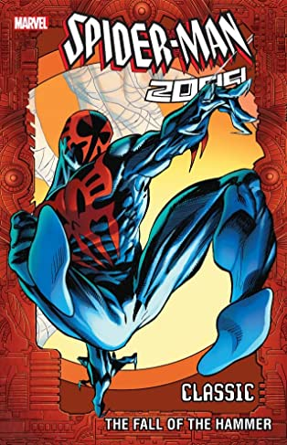 Spider-Man 2099 Classic COMIC_VOLUME_ABBREVIATION 3: The Fall Of The Hammer