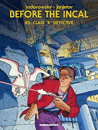 Before the Incal Tome 2: Class R Detective