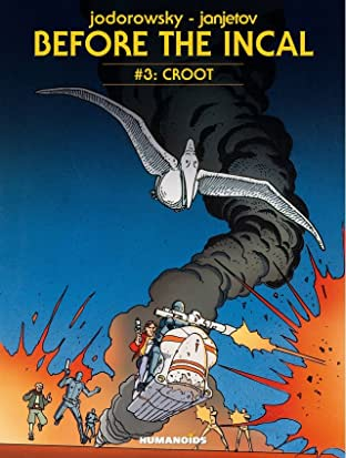 Before the Incal Tome 3: Croot