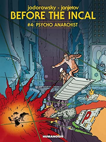 Before the Incal Tome 4: Psycho Anarchist