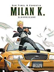 Milan K. Vol. 2: Hurricane