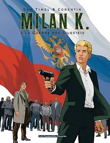 Milan K. Vol. 3: La Guerre des Silovikis