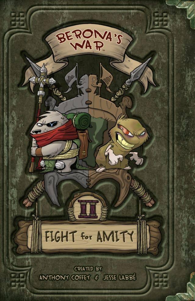 Berona's War Vol. 2: Fight For Amity