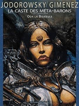 La Caste des Méta-Barons Vol. 4: Oda la Bisaïeule