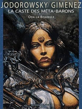 La Caste des Méta-Barons Tome 4: Oda la Bisaïeule