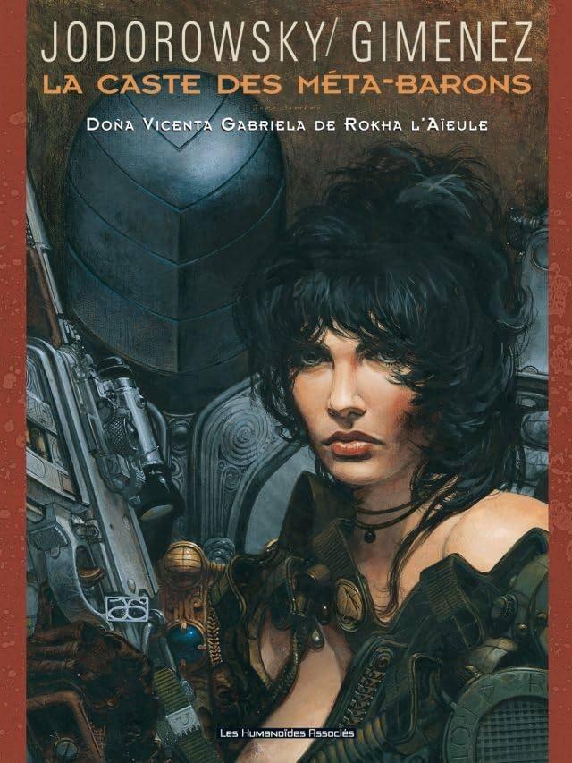 La Caste des Méta-Barons Vol. 6: Doña Vicenta Gabriela de Rokha l'Aïeule