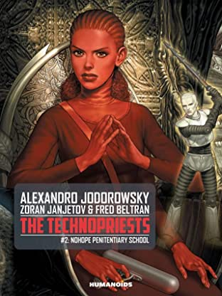 The Technopriests Tome 2: Nohope Penitentiary School