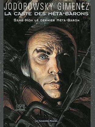 La Caste des Méta-Barons Tome 8: Sans Nom, le dernier Méta-Baron
