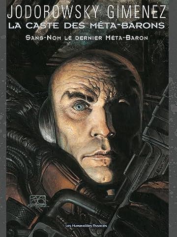 La Caste des Méta-Barons Vol. 8: Sans Nom, le dernier Méta-Baron