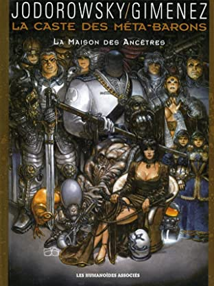 La Caste des Méta-Barons Tome 9: La Maison des ancêtres