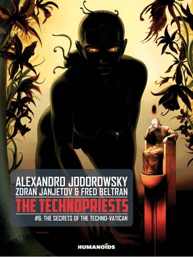The Technopriests Vol. 6: The Secrets of the Techno-Vatican