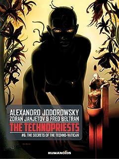 The Technopriests Vol. 6: The Secrets of the Techno-Vatican