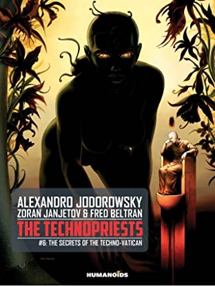The Technopriests Tome 6: The Secrets of the Techno-Vatican
