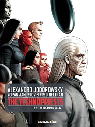 The Technopriests Tome 8: The Promised Galaxy