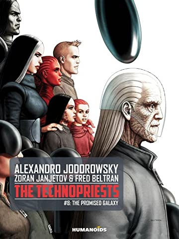 The Technopriests Vol. 8: The Promised Galaxy