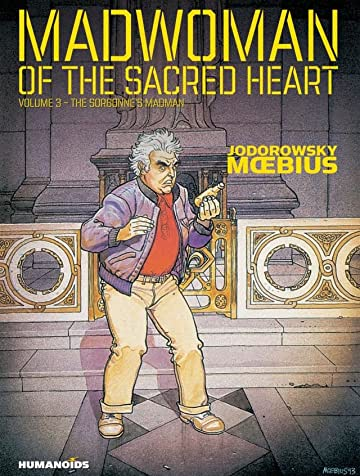Madwoman of the Sacred Heart Vol. 3: The Sorbonne's Madman