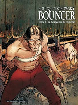 Bouncer Vol. 4: La Vengeance du manchot