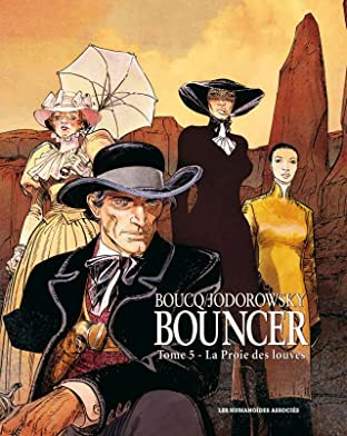 Bouncer Tome 5: La Proie des Louves