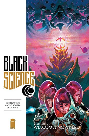 Black Science Vol. 2: Welcome, Nowhere