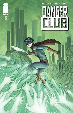 Danger Club #6