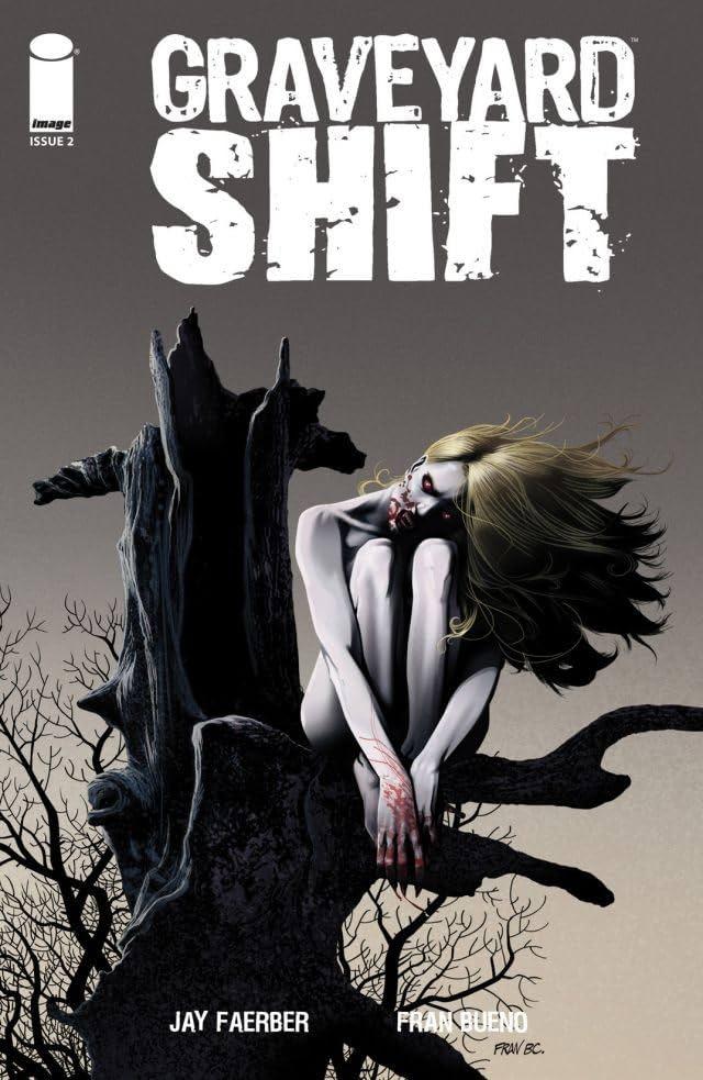 Graveyard Shift #2 (of 4)