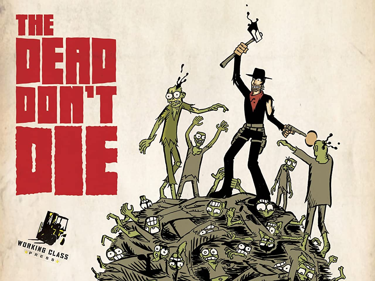 The Dead Don't Die #1