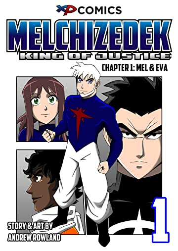 Melchizedek: King of Justice #1