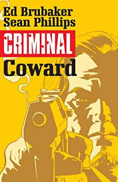 Criminal Tome 1: Coward
