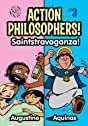 Action Philosophers #3: St. Augustine & St. Thomas Aquinas!