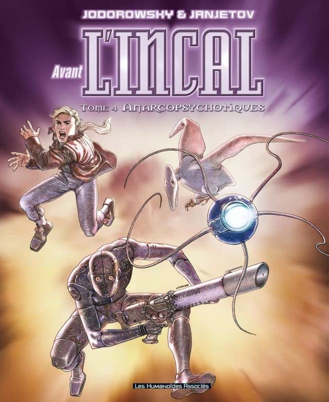Avant l'Incal Vol. 4: Anarcopsychotiques