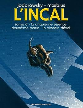 L'Incal Vol. 6: La Cinquième Essence - Planète Difool