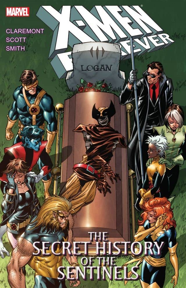X-Men Forever Vol. 2: The Secret History of the Sentinels