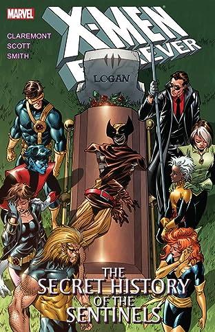 X-Men Forever Vol. 2: The Secret History of the Sentinels