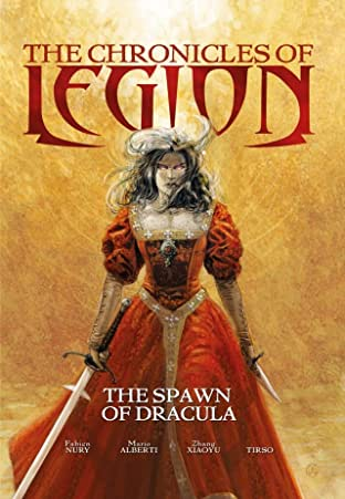 The Chronicles of Legion Vol. 2: The Spawn of Dracula