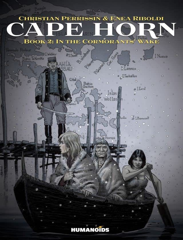 Cape Horn Vol. 2: In the Cormorants' Wake