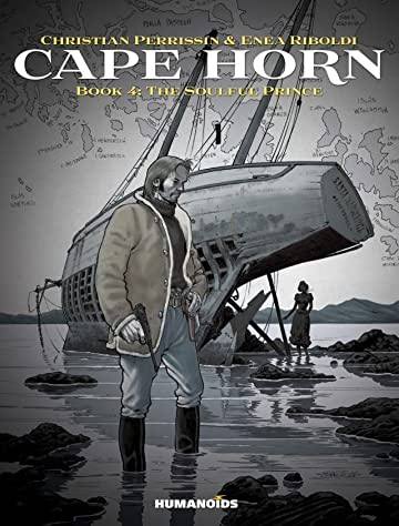 Cape Horn Tome 4: The Soulful Prince